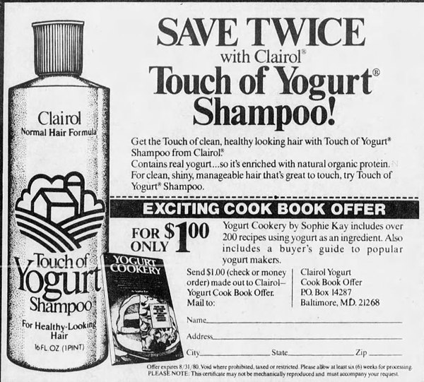 touch of yogurt shampoo Some of the more spectacular flops in marketing, like toaster eggs frozen pre- cooked egg products or clairol touch of yogurt shampoo.